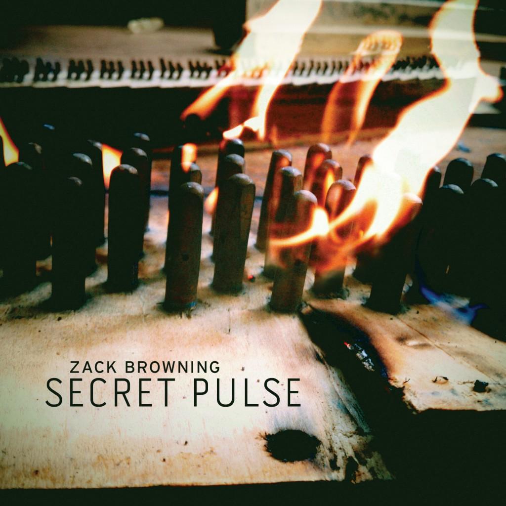 Zack Browning - Secret Pulse